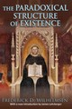 Paradoxical Structure Of Existence - Wilhelmsen, Frederick D. - ISBN: 9781412856126