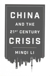 China And The 21st Century Crisis - Li, Minqi - ISBN: 9780745335384