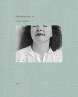 Philip Trager: Photographing Ina - Trager, Philip; Szegedy-maszak, Andrew - ISBN: 9783869309774