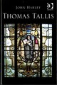 Thomas Tallis - Harley, Mr. John - ISBN: 9781472428066