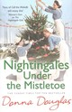 Nightingales Under The Mistletoe - Douglas, Donna - ISBN: 9780099599586