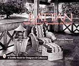 Rattan Furniture: Trical Comfort Throughout The House - Schwartz, Harvey - ISBN: 9780764307706