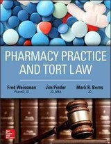 Pharmacy Practice And Tort Law - Berns, Mark; Pinder, James; Weissman, Fred G. - ISBN: 9781259640957
