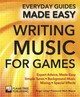 Making Music For Games - Johnson, Robert; Newman, David; MacDonald, Ronan - ISBN: 9781783619184