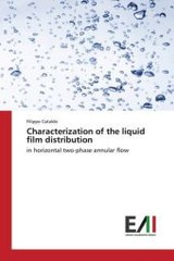 Characterization Of The Liquid Film Distribution - Cataldo Filippo - ISBN: 9783639775600
