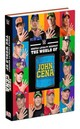 Hustle, Loyalty & Respect: The World Of John Cena - Pantaleo, Steve - ISBN: 9781465446022