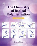 The Chemistry of Radical Polymerization - Moad, Graeme - ISBN: 9780081000052