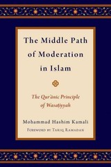 Middle Path Of Moderation In Islam - Ramadan, Tariq (professor Of Contemporary Islamic Studies, Professor Of Contemporary Islamic Studies, Oxford University (oriental Institute, St. Antony's College)); Kamali, Mohammad Hashim (founding Ceo, Founding Ceo, International Institute Of Advanced Islamic Studies (iais) Malaysia) - ISBN: 9780190226831