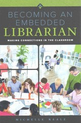 Becoming An Embedded Librarian - Reale, Michelle - ISBN: 9780838913673
