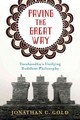 Paving The Great Way - Gold, Jonathan - ISBN: 9780231168267