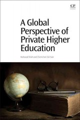 Global Perspective On Private Higher Education - ISBN: 9780081008720