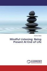 Mindful Listening - Blake Andrew - ISBN: 9783659711312