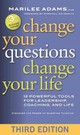 Change Your Questions, Change Your Life: 12 Powerful Tools For Leadership, Coaching, And Life - Adams - ISBN: 9781626566330