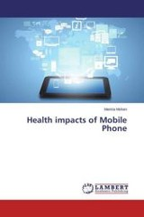 Health Impacts Of Mobile Phone - Mohan Mamta - ISBN: 9783659805493