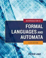 Introduction To Formal Languages And Automata - Linz, Peter - ISBN: 9781284077247