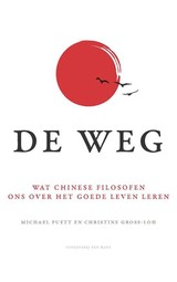 De weg - Christine Gross-Loh; Michael Puett - ISBN: 9789025904159