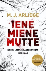 Iene Miene Mutte - M.J. Arlidge - ISBN: 9789022576229