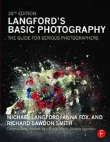 Langford's Basic Photography - Langford, Michael/ Fox, Anna/ Smith, Richard Sawdon/ Bruce, Andrew (CON)/ Agossou, Marie-Josiane (CON) - ISBN: 9780415718912