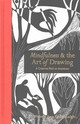 Mindfulness & The Art Of Drawing - Greenhalgh, Wendy Ann - ISBN: 9781782402831