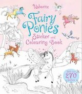 Fairy Ponies Sticker And Colouring Book - Sims, Lesley - ISBN: 9781474904568