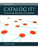 Catalog It! - Kaplan, Allison G. - ISBN: 9781440835803