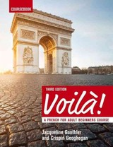 Voila (3rd Edition) A French Course For Adult Beginners - Geoghegan, Crispin; Geoghegan, Jacqueline Gonthier - ISBN: 9781473601192