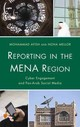 Reporting In The Mena Region - Mellor, Noha; Ayish, Mohammad - ISBN: 9781442237629