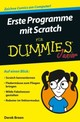 Erste Programme Mit Scratch Fur Dummies Junior - Breen, Derek - ISBN: 9783527712892