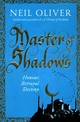 Master Of Shadows - Oliver, Neil - ISBN: 9781409158110
