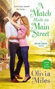 A Match Made On Main Street - Miles, Olivia - ISBN: 9781455557196