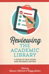 Reviewing The Academic Library - Mitchell, Eleanor (EDT)/ Seiden, Peggy (EDT) - ISBN: 9780838987834