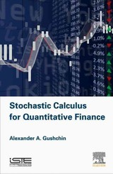 Stochastic Calculus for Quantitative Finance - Gushchin, Alexander A - ISBN: 9780081004760