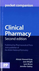 Clinical Pharmacy Pocket Companion - Gray, Alistair Howard/ Wright, Jane/ Bruce, Lynn/ Oakley, Jennifer - ISBN: 9780857111579