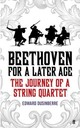 Beethoven For A Later Age - Dusinberre, Edward - ISBN: 9780571317134