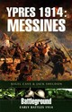 Ypres 1914: Messines - Sheldon, Jack; Cave, Nigel - ISBN: 9781781592014