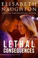 Lethal Consequences - Naughton, Elisabeth - ISBN: 9781477820643