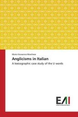 Anglicisms In Italian - Marchese Maria Giovanna - ISBN: 9783639776553