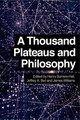 Thousand Plateaus And Philosophy - Somers-hall, Henry (EDT)/ Bell, Jeffrey A. (EDT)/ Williams, James (EDT) - ISBN: 9780748697267