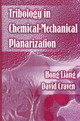 Tribology In Chemical-mechanical Planarization - Liang, Hong; Craven, David - ISBN: 9780824725679