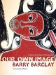 Our Own Image - Barclay, Barry - ISBN: 9780816697618