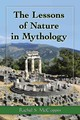 Lessons Of Nature In Mythology - Mccoppin, Rachel S. - ISBN: 9781476662008