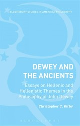 Dewey And The Ancients - Kirby, Christopher C. (EDT) - ISBN: 9781474242103
