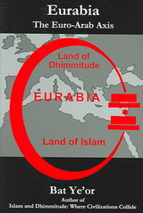Eurabia - Ye'Or, Bat/ Bat Yeor - ISBN: 9780838640760