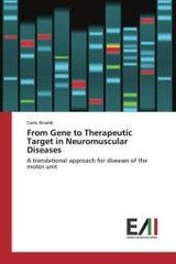 From Gene To Therapeutic Target In Neuromuscular Diseases - Rinaldi Carlo - ISBN: 9783639774122
