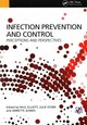 Infection Prevention And Control - Elliott, Paul Et Al - ISBN: 9781846199899