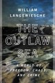 The Outlaw Sea - Langewiesche, William - ISBN: 9780865477223