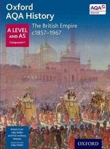 Oxford Aqa History For A Level: The British Empire C1857-1967 - Carr, Robert J.; Webster, Anthony - ISBN: 9780198354635