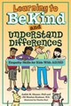 Learning To Be Kind And Understand Differences - Kushner, Jill Menkes; Glasser, Judith - ISBN: 9781433820434