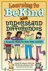 Learning To Be Kind And Understand Differences - Kushner, Jill Menkes; Glasser, Judith M. - ISBN: 9781433820434