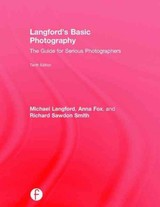 Langford's Basic Photography - Langford, Michael/ Fox, Anna/ Smith, Richard Sawdon/ Bruce, Andrew (CON)/ Agossou, Marie-Josiane (CON) - ISBN: 9781138925380